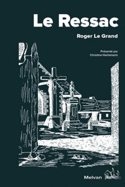 Le Ressac - Roman de Roger Le Grand